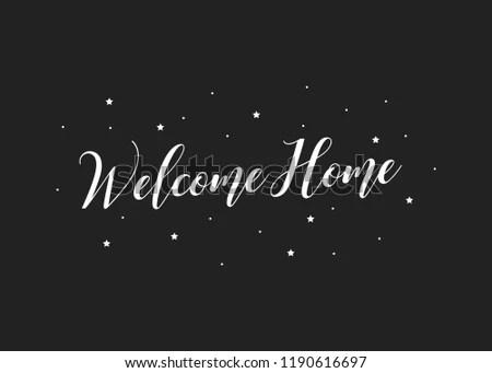 Welcome Home Handwritten Text Typography Vector Stock Vector