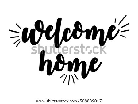 Welcome Home Quote Handwriting Black Whitevector Stock Vector