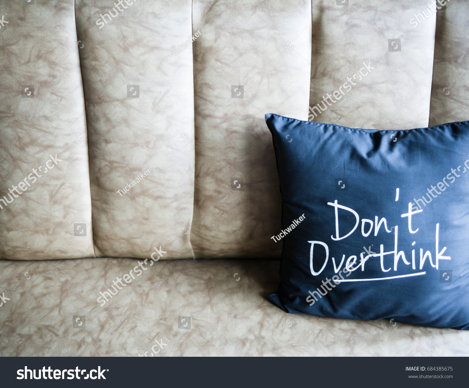 Sofa Quotes Pillow Quotes Dont Over Think On Stock Photo Edit Now 684385675