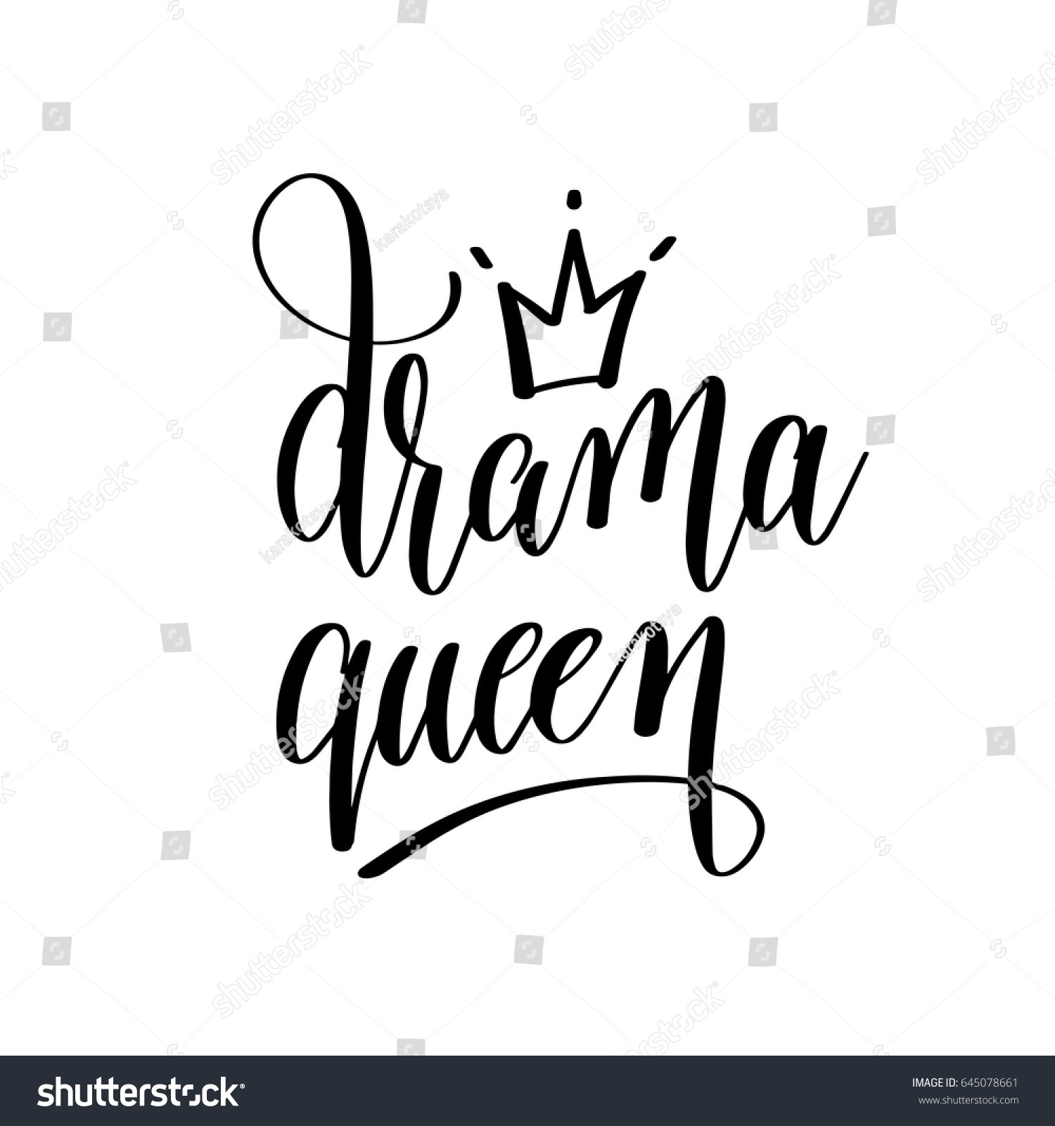 Powerful Quotes Phone Wallpaper Drama Queen Black White Hand Lettering Stock Vector