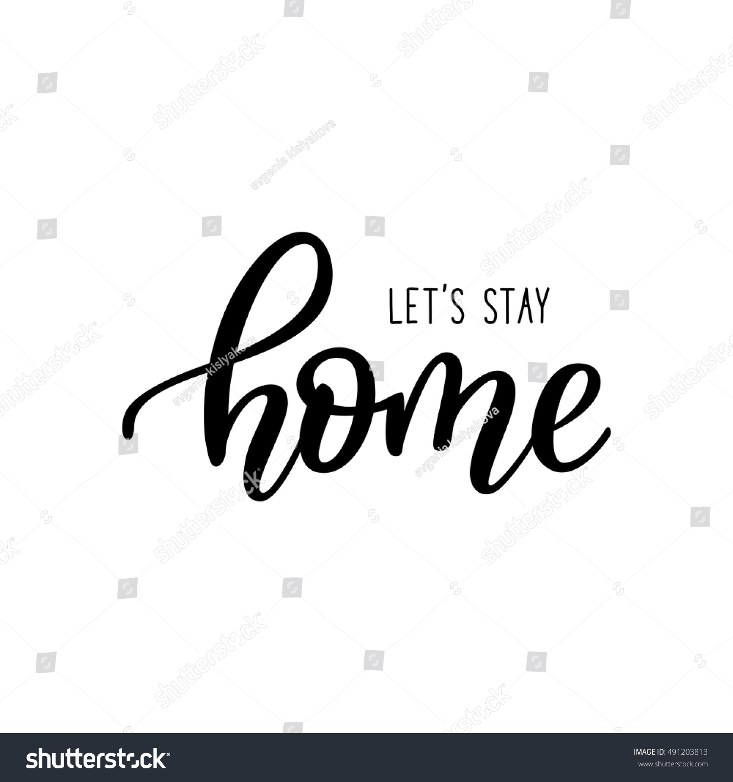 K Modern Calligraphy Let S Stay Home Card Hand Drawn Lettering Ink Illustration