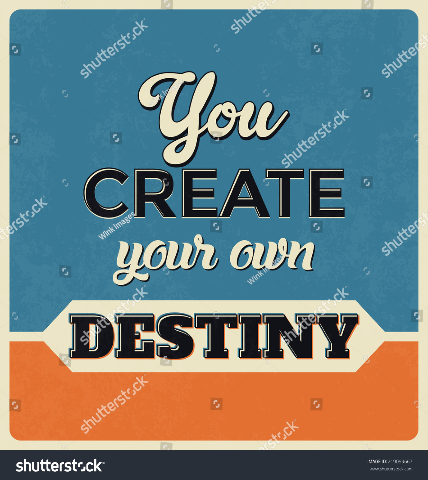 Poster design your own -  Poster Design You Create Your Own Destiny Download