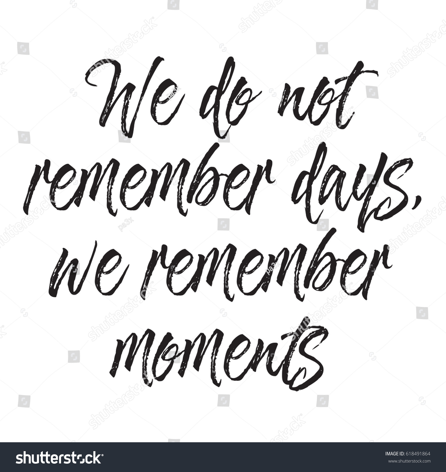Font Kalligraphie We Do Not Remember Days We Stock Vector Royalty Free 618491864