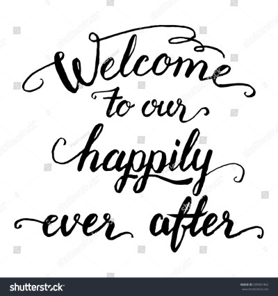 Welcome Our Happily Ever After Wedding Stock Vector ...