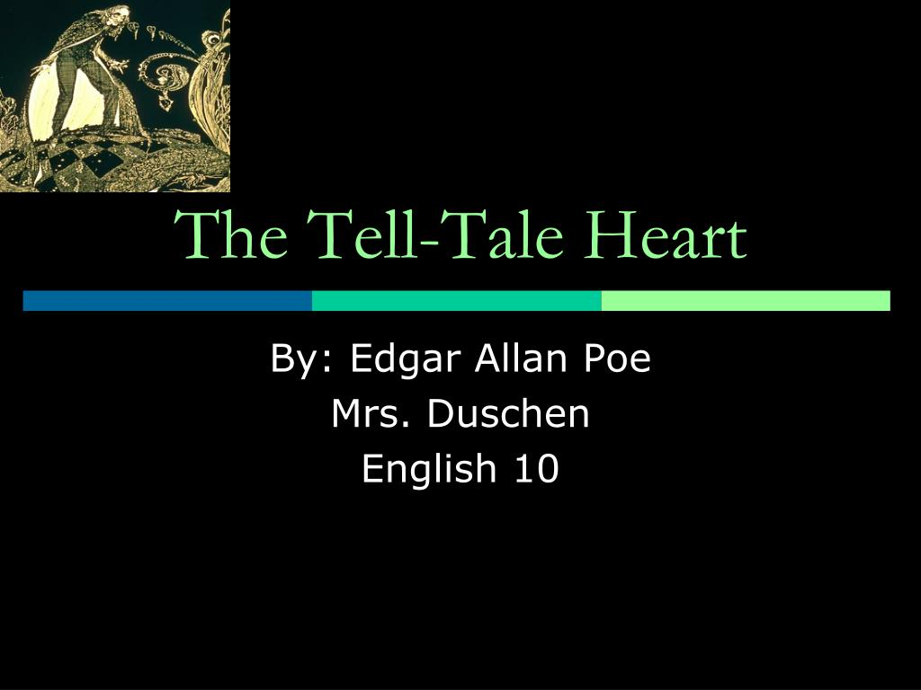 Duschen In English Ppt The Tell Tale Heart Powerpoint Presentation Id 1030025