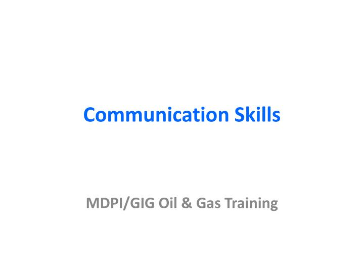 PPT - Communication Skills PowerPoint Presentation - ID1043023