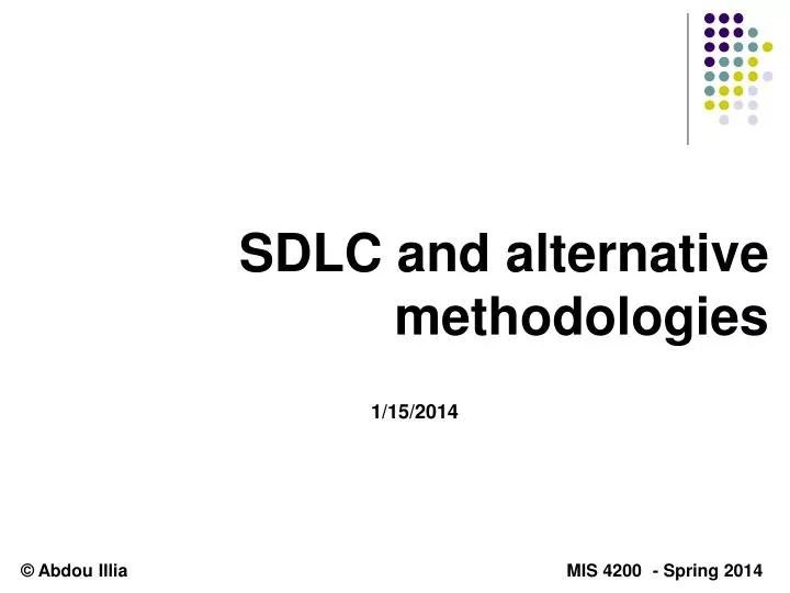 PPT - SDLC and alternative methodologies PowerPoint Presentation