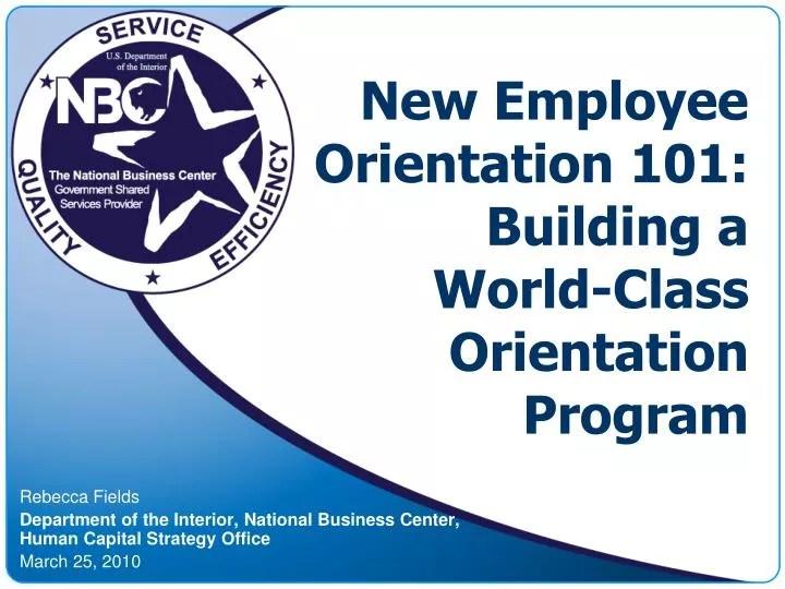 PPT - New Employee Orientation 101 Building a World-Class