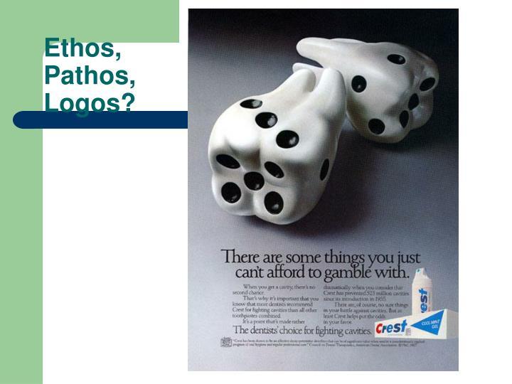 PPT - Ethos, Pathos, or Logos? PowerPoint Presentation - ID1086586