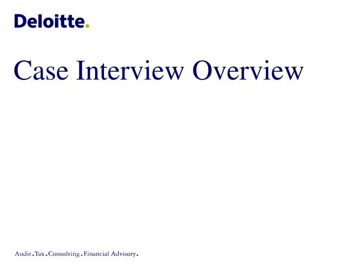 PPT - Conducting Case Interviews PowerPoint Presentation - ID119566