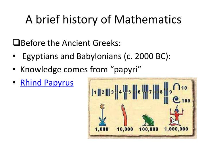 PPT - A brief history of Mathematics PowerPoint Presentation - ID