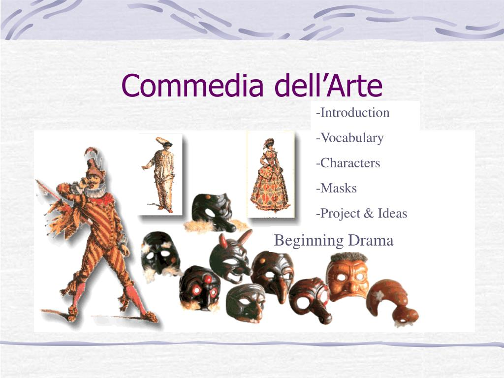 Commedia Dell'arte Word Meaning Ppt Commedia Dell Arte Powerpoint Presentation Id 1255523