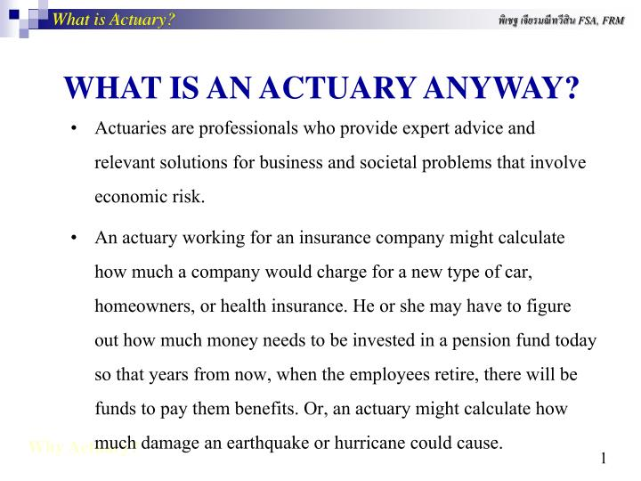 PPT - WHAT IS AN ACTUARY ANYWA Y? PowerPoint Presentation - ID1343327