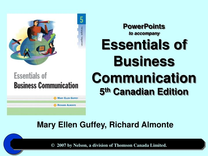 PPT - PowerPoints to accompany Essentials of Business Communication