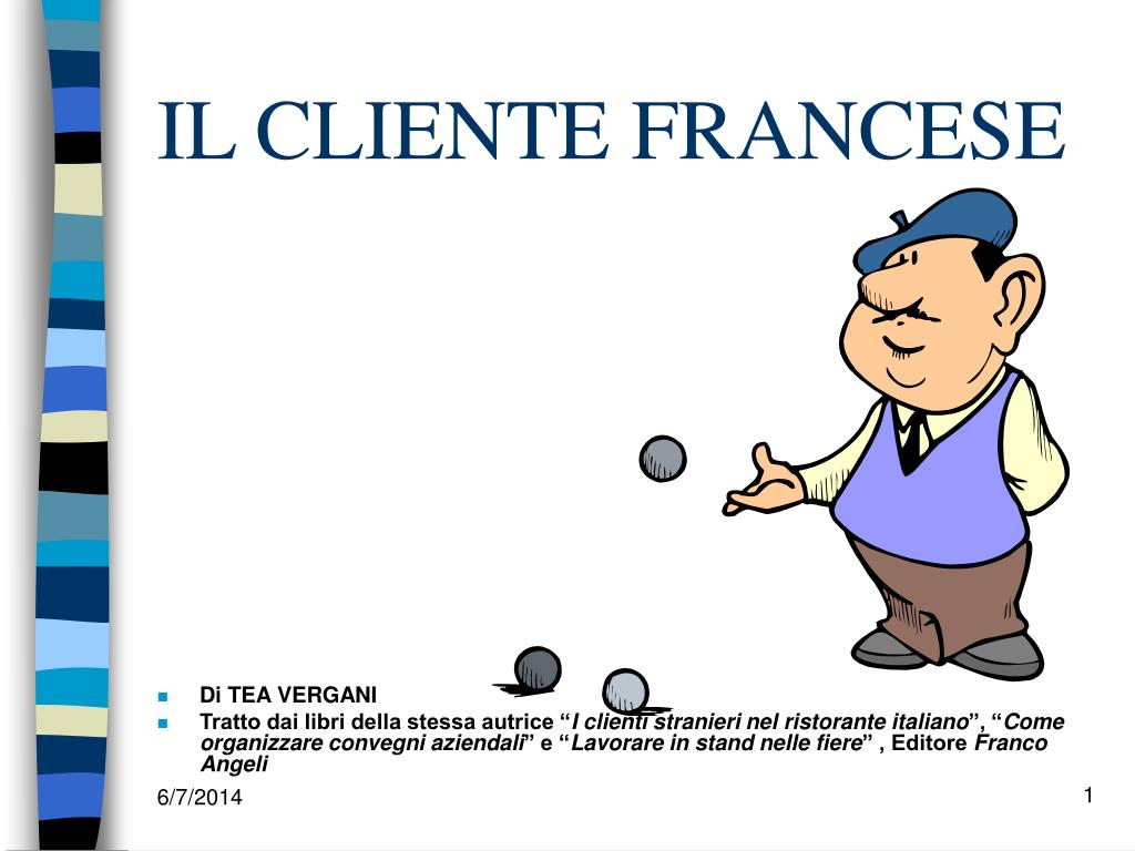 Cucina Francese Tesina Ppt Il Cliente Francese Powerpoint Presentation Id 1389093