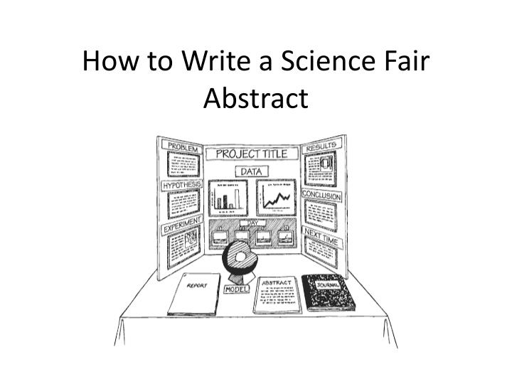 PPT - How to Write a Science Fair Abstract PowerPoint Presentation