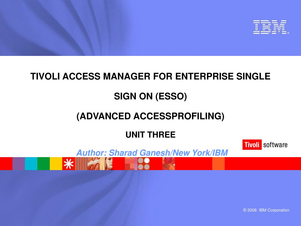 Tivoli Access Manager Download Ppt Tivoli Access Manager For Enterprise Single Sign On Esso