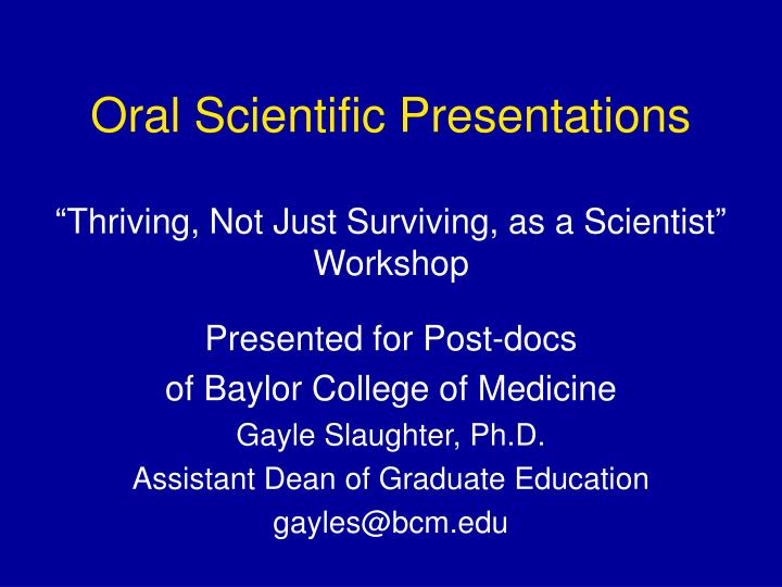 PPT - Oral Scientific Presentations PowerPoint Presentation - ID19831