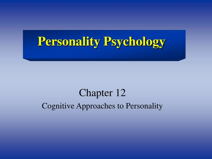 PPT - Personality Psychology PowerPoint Presentation - ID251027