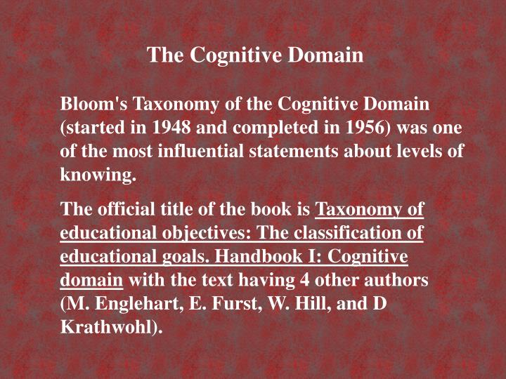 PPT - \u2026Name and define the six levels in Bloom\u0027s Taxonomy for the