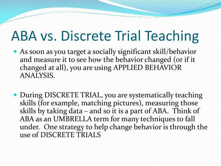 PPT - ABA and Discrete Trial Teaching PowerPoint Presentation - ID