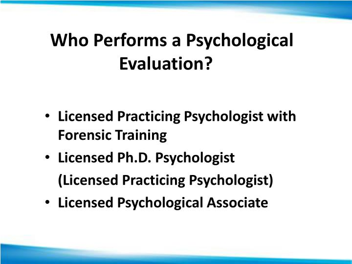 PPT - Psychological and Parental Competency Evaluations PowerPoint