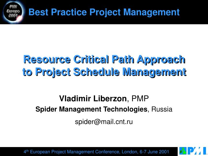 PPT - Resource Critical Path Approach to Project Schedule Management - critical path project management