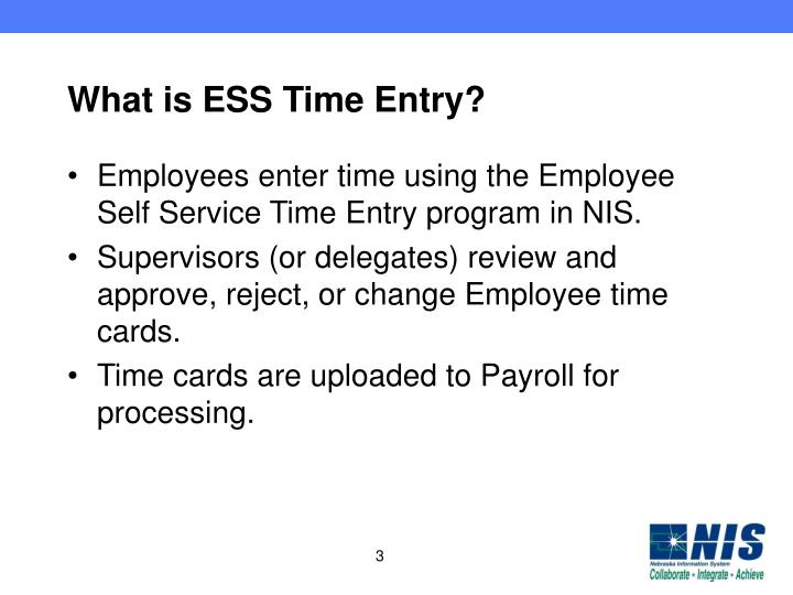 PPT - NIS Employee Self Service Time Entry PowerPoint Presentation