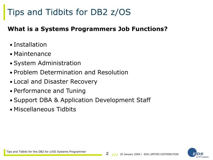 PPT - DB2 \u2013 Tips and Tidbits for the DB2 for z/OS Systems Programmer