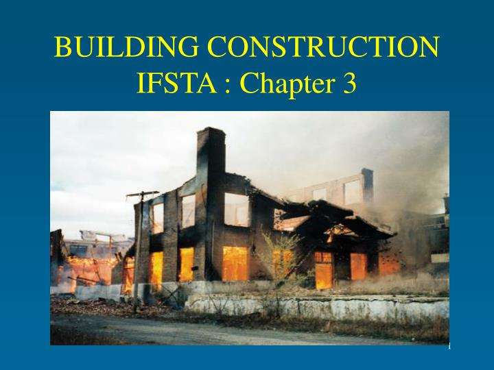 PPT - BUILDING CONSTRUCTION IFSTA  Chapter 3 PowerPoint