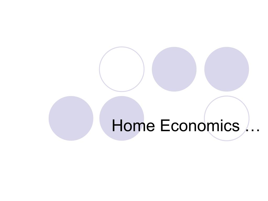 Ppt Home Economics Powerpoint Presentation Free Download Id - Home Economics Teacher Ubc