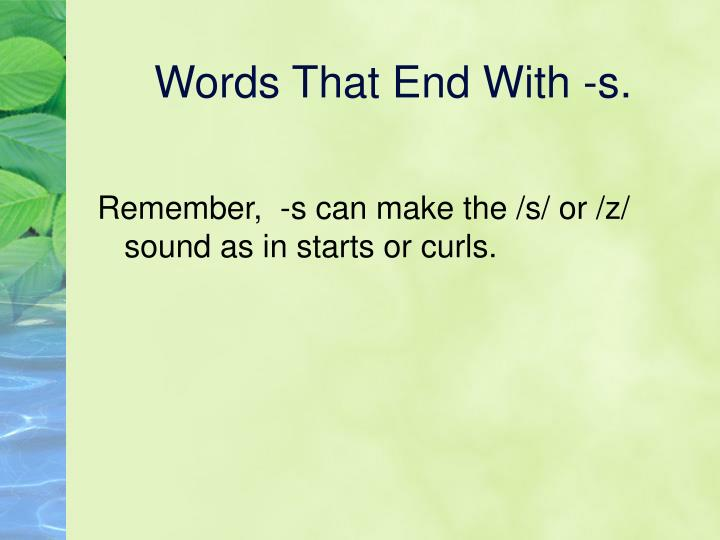 PPT - Phonics Base Words and -s, -ed, -ing Endings PowerPoint