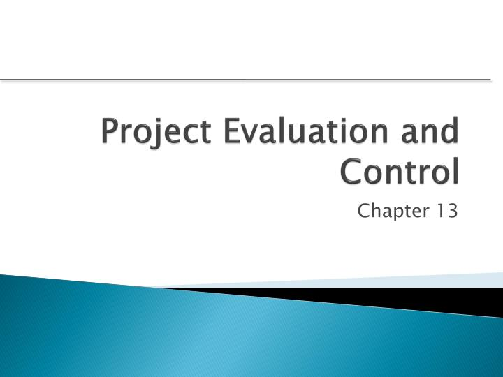 PPT - Project Evaluation and Control PowerPoint Presentation - ID677654 - project evaluation