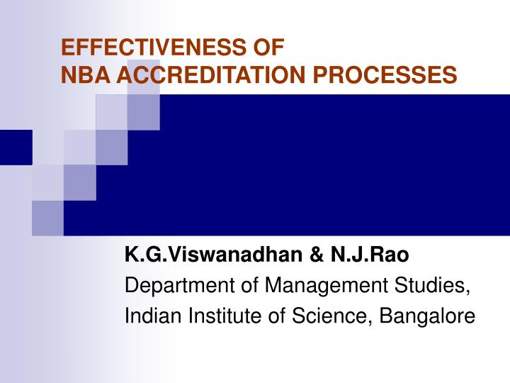 PPT - EFFECTIVENESS OF NBA ACCREDITATION PROCESSES PowerPoint