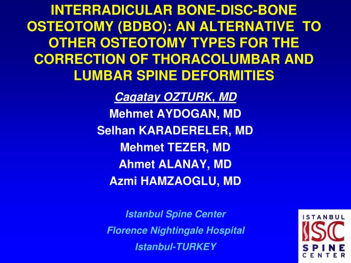 PPT - INTERRADICULAR BONE-DISC-BONE OSTEOTOMY (BDBO) AN ALTERNATIVE