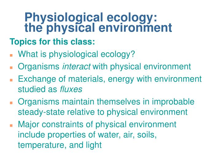 PPT - Physiological ecology the physical environment PowerPoint