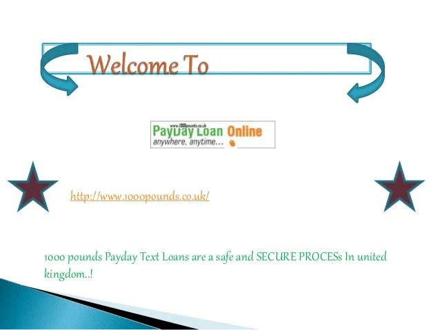 Text Loans @ http://www.1000pounds.co.uk/