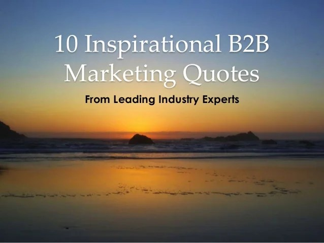 Car Slideshow Wallpaper 10 Inspirational B2b Marketing Quotes