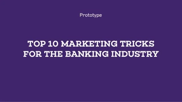Values Driven Marketing Mba Skool Studylearnshare Top 10 Marketing Tricks For The Banking Industry