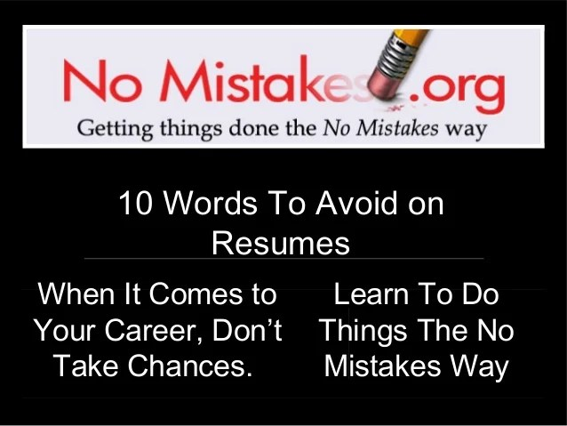 words to avoid on a resumes