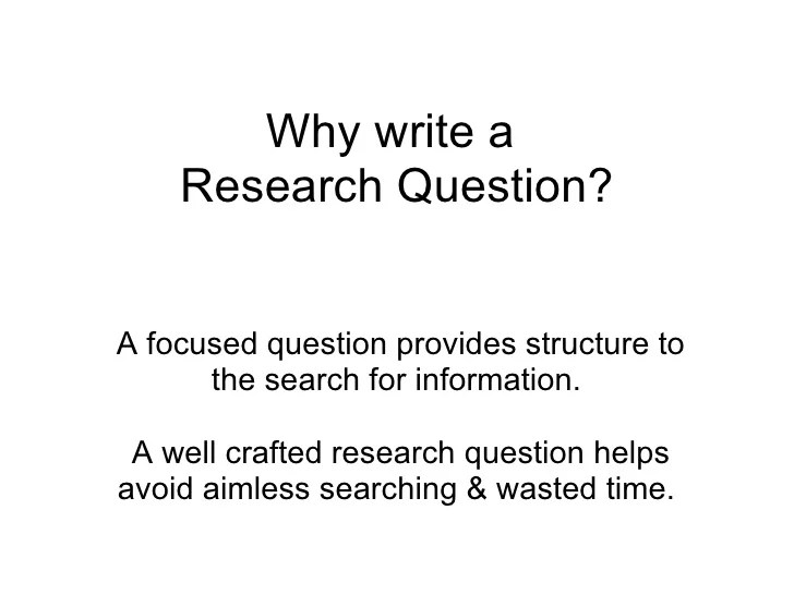 Why Write A Research Question