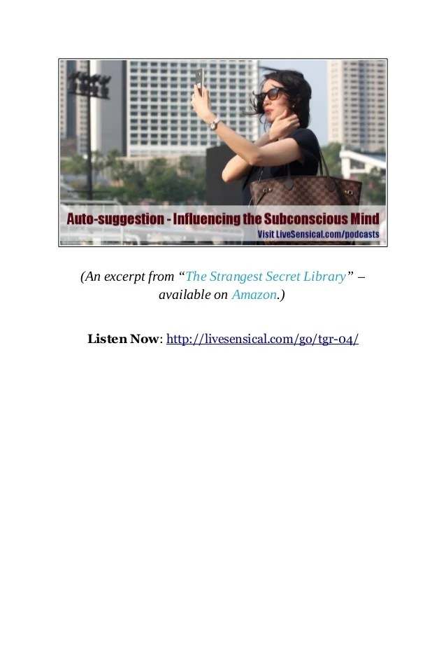 Auto-suggestion - Influencing the Subconscious Mind