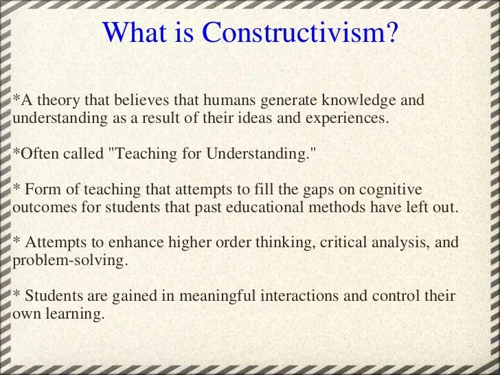Constructivism Learning And Teaching The University Of The Constructivism Approach To Learning Reforming The