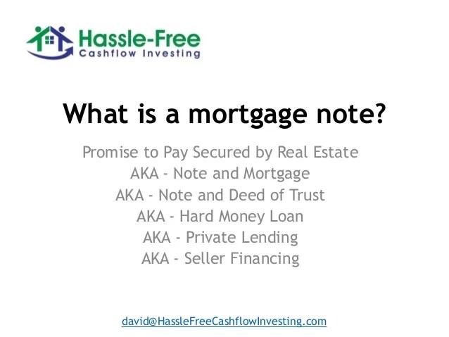 Acquiring and managing a mortgage note portfolio webinar slides