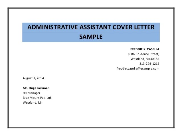 how to write a cover letter for administrative assistant position - sample cover letter for executive istant job