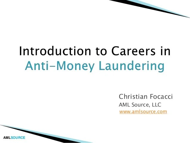 Introduction to Careers in Anti-Money Laundering (AML)
