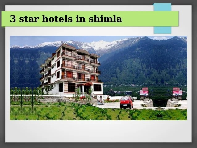 Three Star Hotel In Best Hotel In Shimla | 3 Star Hotel | Andaz Resorts Pvt. Ltd