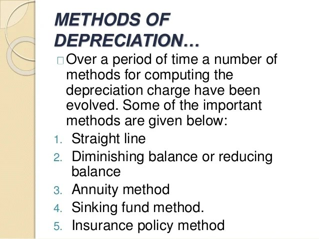 three methods of depreciation - Manqalhellenes - three methods of depreciation