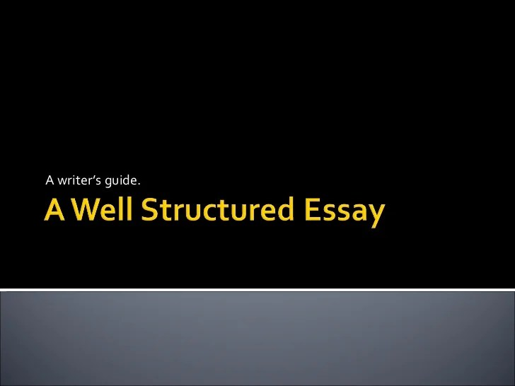 well structured essay