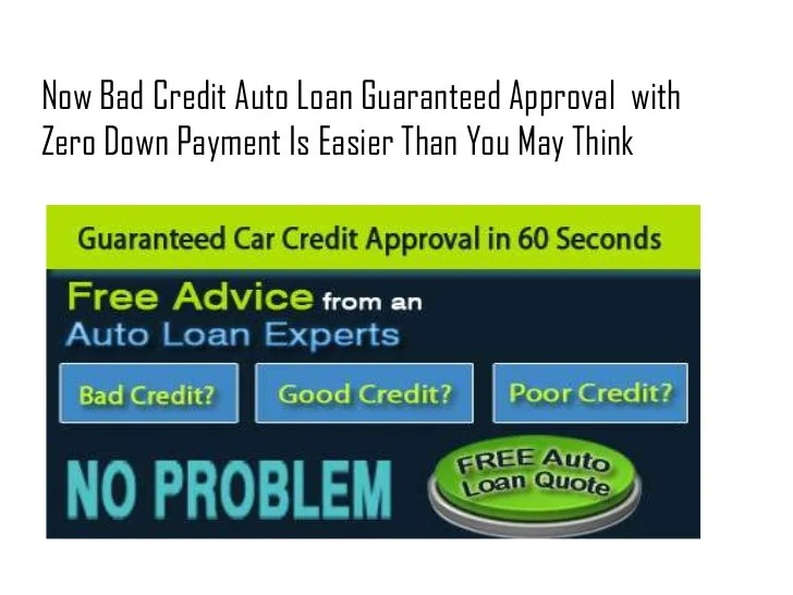Bad Credit Auto Loans Guaranteed Approval With Zero Down Payment - 0